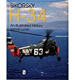 img - for [(Sikorsky H-34: An Illustrated History)] [Author: Lennart Lundh] published on (September, 2004) book / textbook / text book
