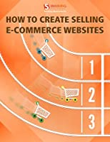 How to Create Selling eCommerce Websites ebook download