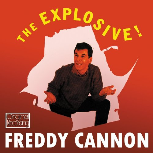 Freddy Cannon - The Explosive! - Zortam Music