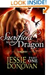Sacrificed to the Dragon: Part One (A...