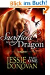 Sacrificed to the Dragon: Part One (A...