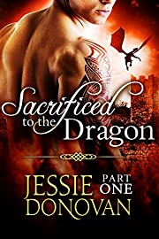 Sacrificed to the Dragon: Part One (A BBW Dragon-shifter Paranormal Romance) (Stonefire Dragons)