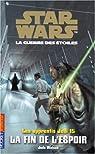 Star Wars - Les Apprentis Jedi, tome 15 : La Fin de l'espoir