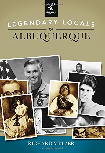 Legendary Locals of Albuquerque PDF