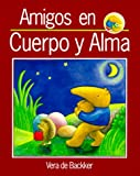 img - for Amigos en cuerpo y alma book / textbook / text book