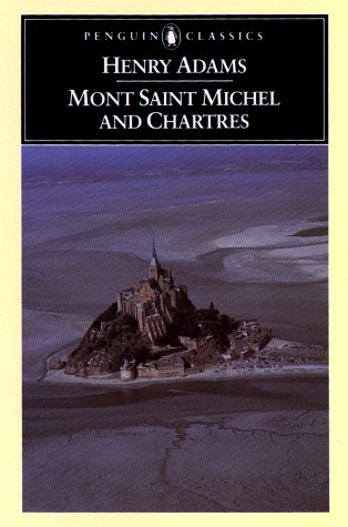 Mont Saint Michel and Chartres, ADAMS