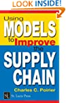Using Models to Improve the Supply Ch...