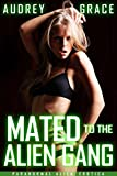 Mated to the Alien Gang: Paranormal Alien Erotica