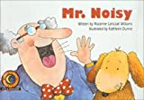 Mr. Noisy (Learn to Read Read to Learn Fun & Fantasy) (0613343689) by Williams, Rozanne Lanczak