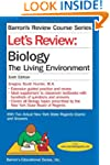 Let's Review: Biology, The Living Env...