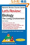 Let's Review: Biology-The Living Environment