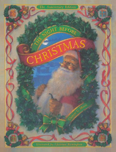 The Night Before Christmas: The Anniversary Edition, Clement Clarke Moore