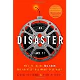The Disaster Artist: My Life Inside The Room, the Greatest Bad Movie Ever Made ~ Greg Sestero