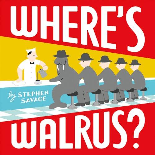 Where's Walrus?, Stephen Savage