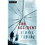 The Accidentby Ismail Kadare