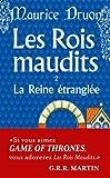 La Reine Etranglée- Les rois maudits 2 (2253003069) by Druon, Maurice
