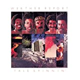 Tale Spinnin&#39;par Weather Report