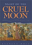 img - for Night of the Cruel Moon: Cherokee Removal and the Trail of Tears (Library of American Indian History (Facts on File)) book / textbook / text book
