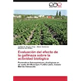 Evaluación del efecto de la gallinaza sobre la actividad biológica: Parámetros fisicoquímicos y biológicos en...