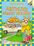 Arthur's Family Holiday (Red Fox picture book) (0099219123) by Brown, Marc