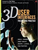 3D user interfaces:theory and practice