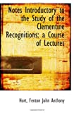 img - for Notes Introductory to the Study of the Clementine Recognitions: a Course of Lectures book / textbook / text book