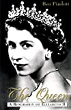img - for The Queen: A Biography of Elizabeth II book / textbook / text book