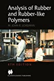 img - for Analysis of Rubber and Rubber-like Polymers by M.J. Loadman (1999-04-30) book / textbook / text book