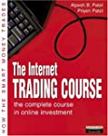 Internet Trading Course: The Complete...