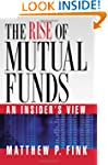 The Rise of Mutual Funds An Insider's...