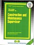 Construction And Maintenance Supervis...
