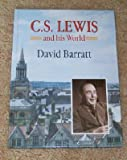 C.S. Lewis and His World (0551014652) by DAVID BARRATT