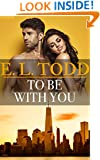 To Be With You (Forever and Ever #28)