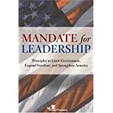 Mandate for Leadership: Principles to Limit Government, Expand Freedom, and Strengthen America ~ The Heritage Foundation