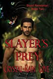 Slayers Prey (Blood Revelations)