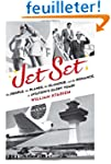 Jet Set: The People, the Planes, the...