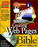 Creating Web Pages Bible (0764547917) by Crowder, David A.