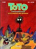 Toto l'ornithorinque et le maître des brumes.