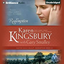 Redemption: Redemption Series, Book 1 (       UNABRIDGED) by Karen Kingsbury, Gary Smalley Narrated by Sandra Burr