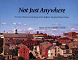 Not Just Anywhere: The Story of WHALE and the Rescue of New Bedfords Waterfront Historic District