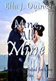 Mine, All Mine (Fated for Love Book 1) (English Edition)