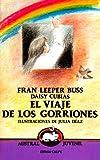 El Viaje de Los Gorriones (Spanish Edition)