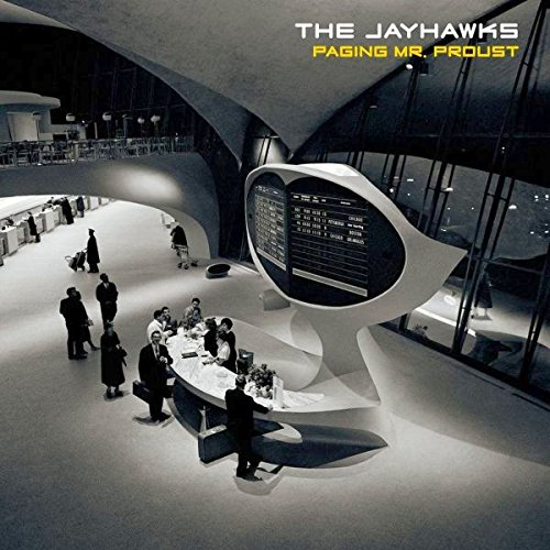 The Jayhawks - Paging Mr. Proust - CD - FLAC - 2016 - FATHEAD Download
