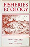 Fisheries Ecology (0709920571) by Pitcher.