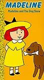 Madeline: Dog Show [VHS]