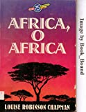 img - for Africa O Africa book / textbook / text book