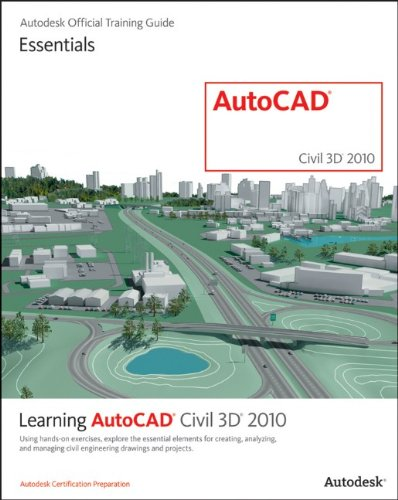 Learning AutoCAD Civil 3D 2010
