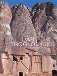 L'Art des troglodytes