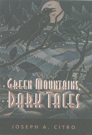 Green Mountains, Dark Tales (Hardscrabble Books) PDF