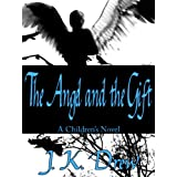 The Angel and the Gift ~ J.K. Drew